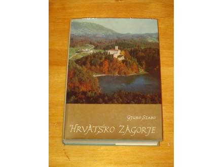 HRVATSKO ZAGORJE - GJURO SZABO