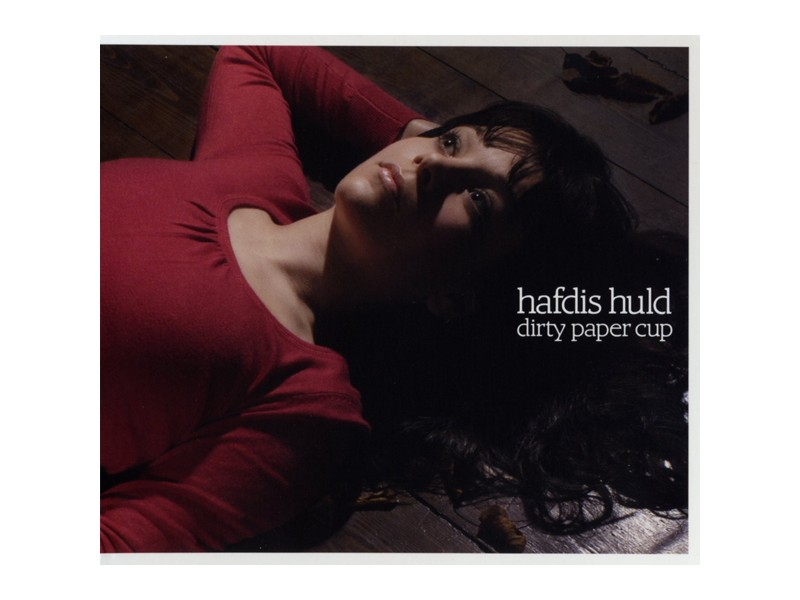 Hafdis Huld - Dirty Paper Cup