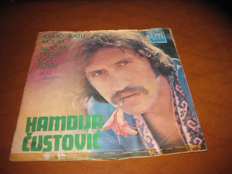 Hamdija Čustović - Samo Katu Volim / Noćas Tvoje Oči Zovu