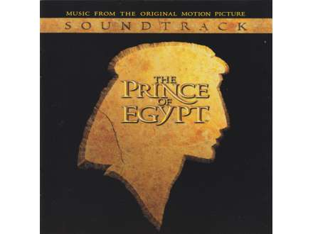 Hans Zimmer - The Prince Of Egypt - Music From The Original Motion Picture Soundtrack
