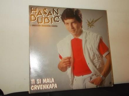 Hasan Dudić - Ti Si Mala Crvenkapa