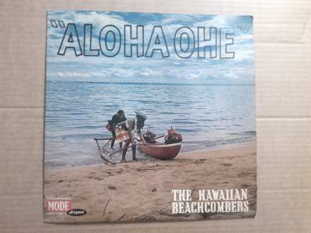 Hawaiian Beachcombers, The - Aloha Ohe