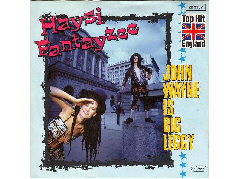 Haysi Fantayzee - John Wayne Is Big Leggy
