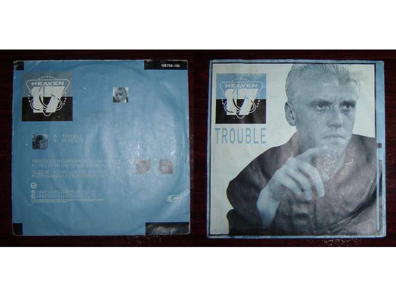 Heaven 17 - Trouble
