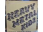 Heavy Metal Kids - Heavy Metal Kids, LP,Album