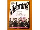 Hebrang izdajnik ili zrtva politicke igre