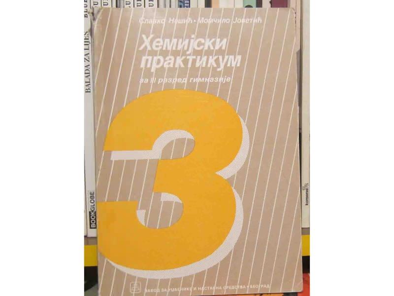 Hemijski praktikum za 3. razred gimnazije Slavko Nešič