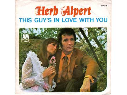 Herb Alpert - This Guy`s In Love With You