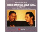 Herbie Hancock &; Chick Corea  - An Evening With Herbie Hancock &;amp;amp; Chick Corea - In Conce