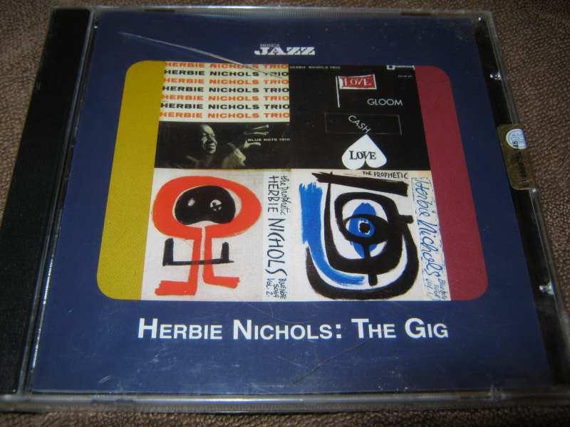 Herbie Nichols - The gig