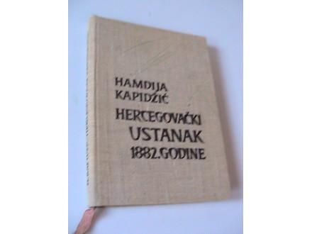 Hercegovački ustanak 1882. godine - Hamdija Kapidžić