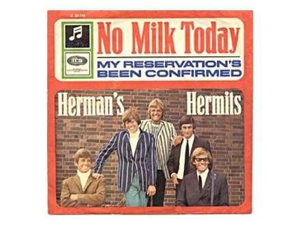 Herman`s Hermits - No Milk Today
