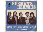 Herman`s Hermits - Years May Come, Years May Go