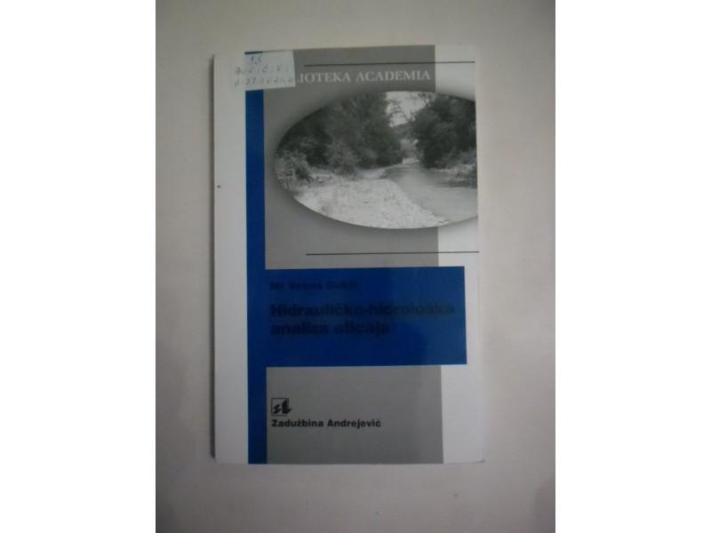 Hidrauličko-hidrološka analiza oticaja, Vesna Đukić
