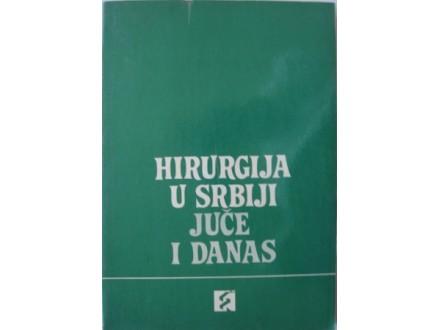 Hirurgija u Srbiji juče i danas