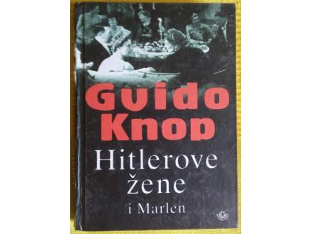 Hitlerove žene i Marlen  Guido Knop