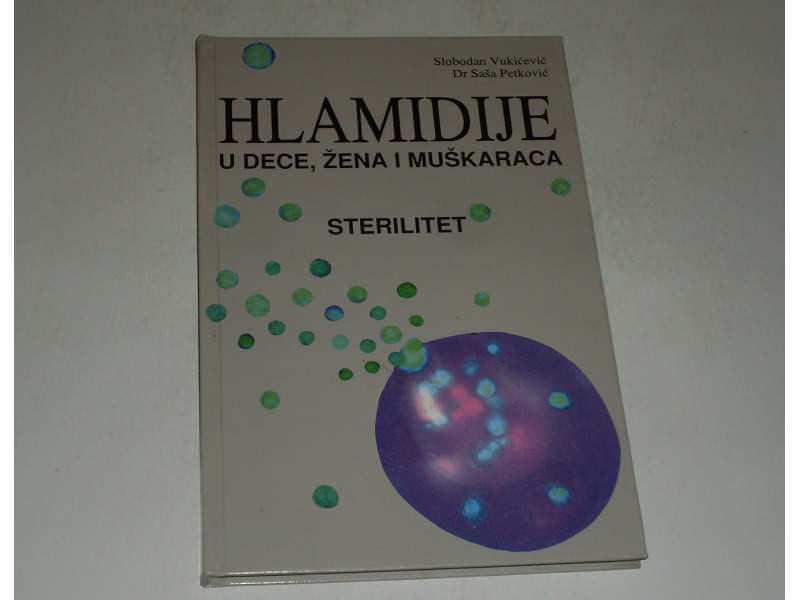 Hlamidije u dece , zena i muskaraca - sterilitet