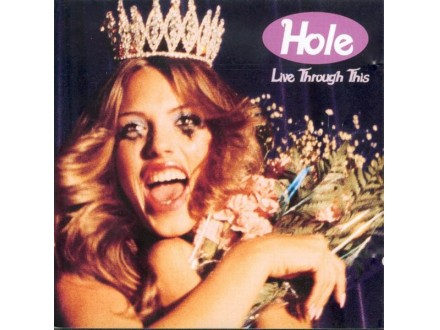 Hole (2) - Live Through This