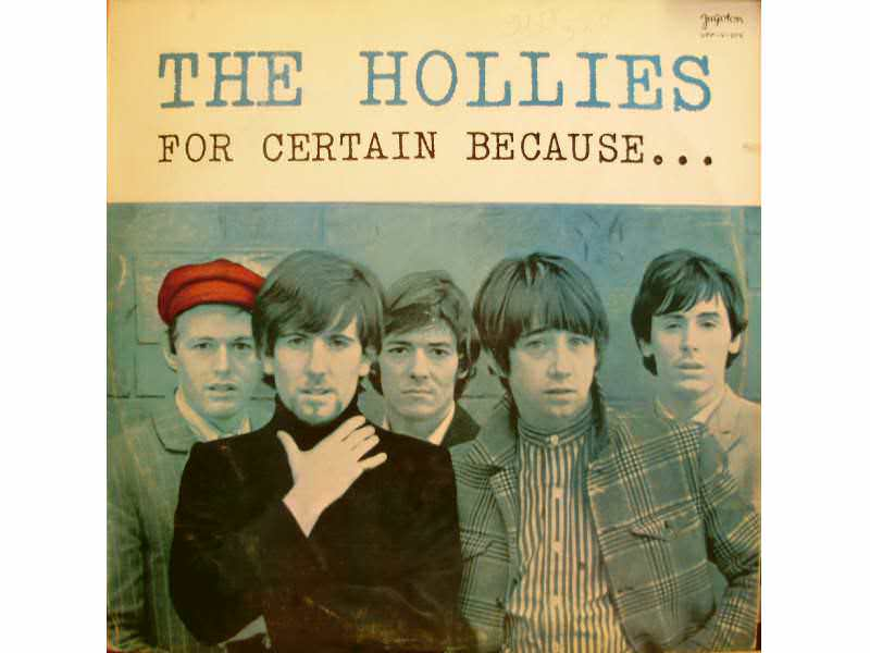 Hollies, The - For Certain Because...
