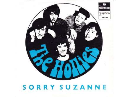 Hollies, The - Sorry Suzanne / Not That Way At All