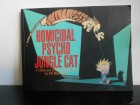 Homicidal Psycho Jungle Cat