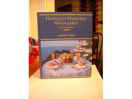 Hospitality Marketing Management, Robert R.Reid