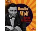 Howlin` Wolf – Howlin` At The Sun