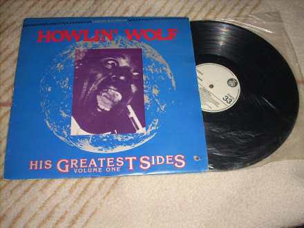 Howlin` Wolf - His Greatest Sides, Volume One