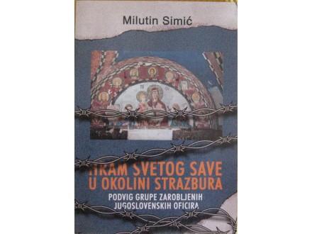 Hram Svetog Save u okolini Strazbura  Milutin Simić
