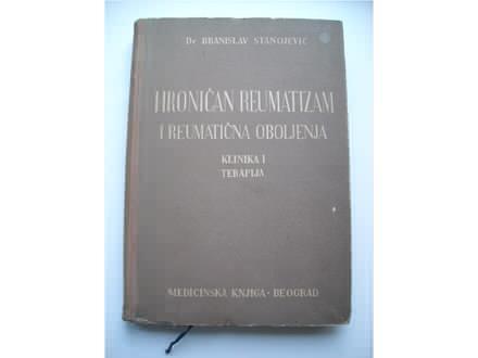 Hroničan reumatizam i reumatična oboljenja,B.Stanojević