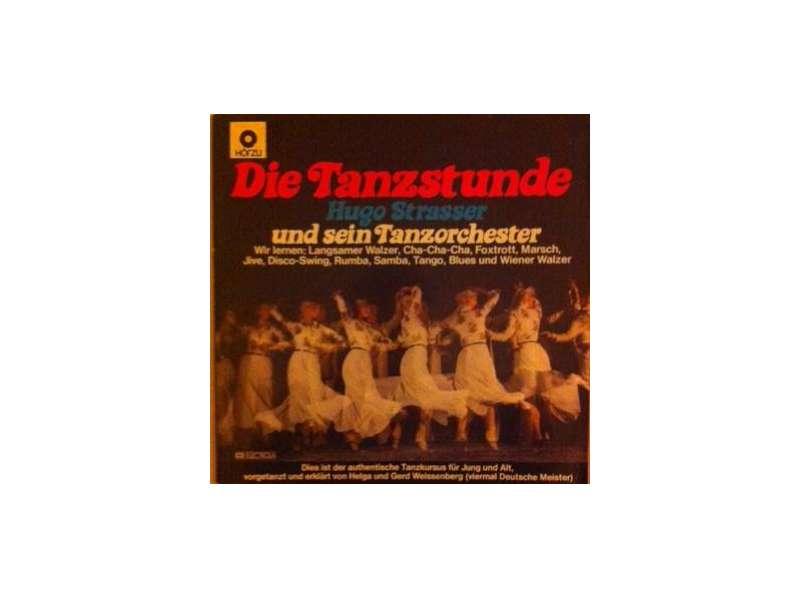 Hugo Strasser Und Sein Tanzorchester - Die Tanzstunde