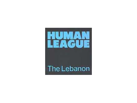 Human League, The - The Lebanon / Thirteen