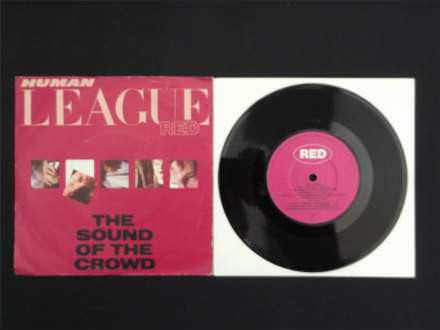 Human League, The - The Sound Of The Crowd