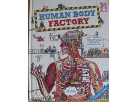 Human body factory    Dan Green