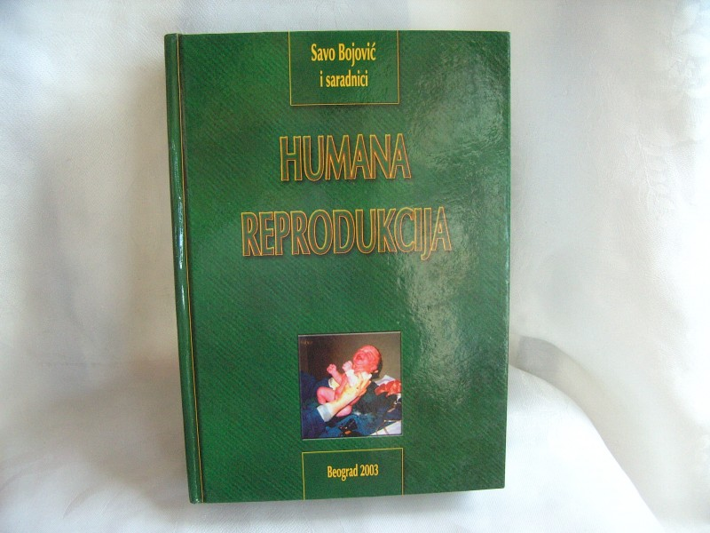 Humana reprodukcija, Savo Bojović i saradnici