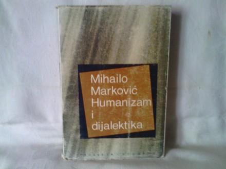 Humanizam i dijalektika - Mihailo Marković