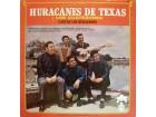 Huracanes De Texas - CANTAN LOS HURACANES