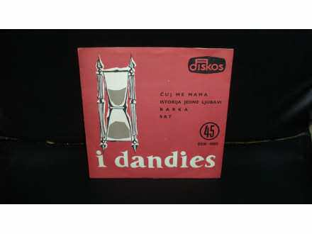 I Dandies - Istorija Jedne Ljubavi