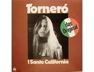 I Santo California - Torneró