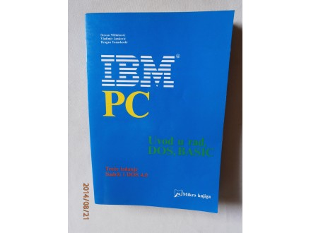 IBM PC Uvod u rad DOS, BASIC, Stevan Milinković