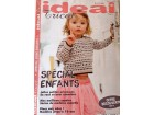 IDEAL TRICOT ,pleteni modeli za decu od 2.-10.god
