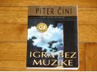 IGRA BEZ MUZIKE - Piter Čini