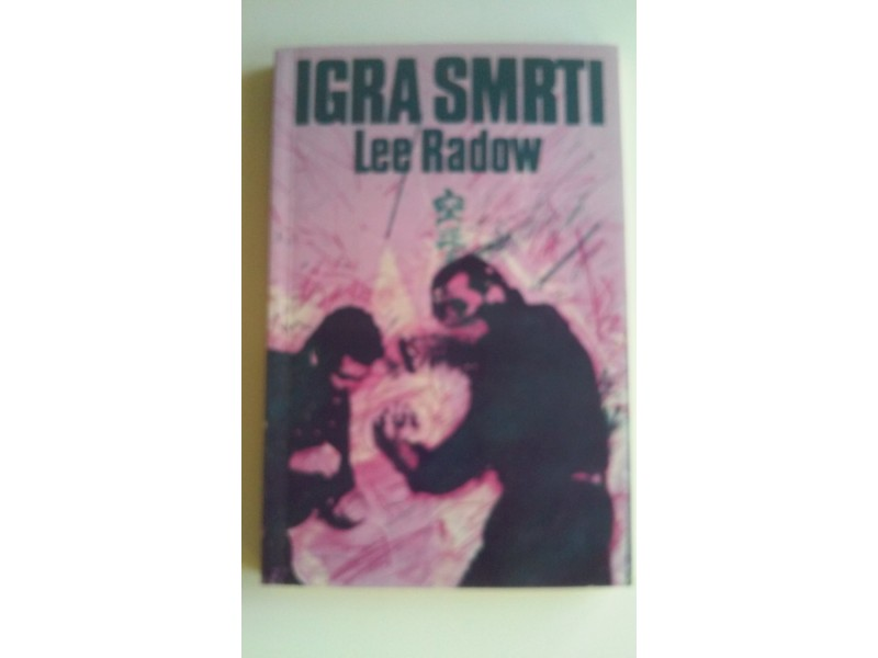 IGRA SMRTI - Lee Radow