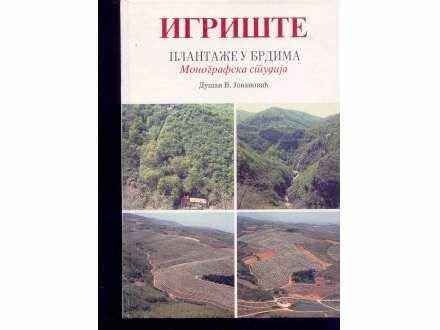 IGRISTE-PLANTAZE U BRDIMA -D.JOVANOVIC