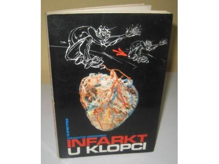 INFARKT U KLOPCI Dragutin Gregorić