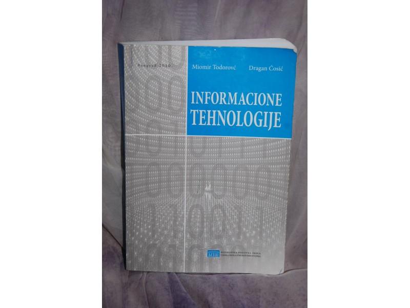 INFORMACIONE TEHNOLOGIJE- Miomir Todorović Dragan Ćosi