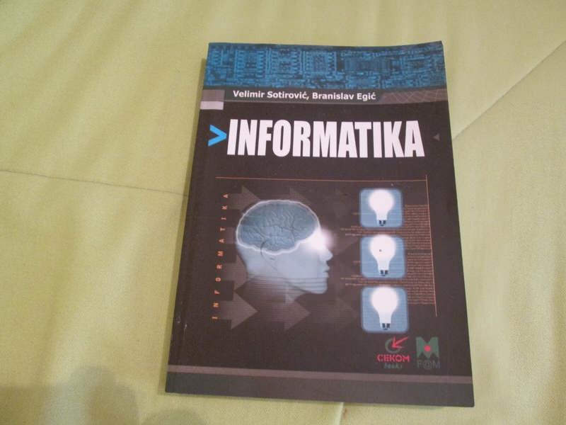 INFORMATIKA - V. SOTIROVIC, B. EGIC