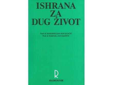 ISHRANA ZA DUG ŽIVOT - M. R. KOCIJANČIĆ