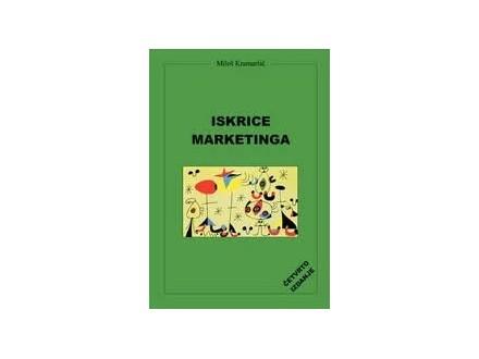 ISKRICE MARKETINGA - Miloš Kramaršič