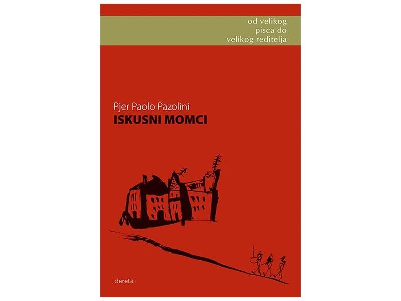 ISKUSNI MOMCI - Pjer Paolo Pazolini